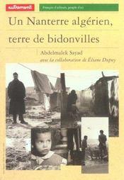 A. Sayad, Un Nanterre algérien, Terre de bidonvilles
